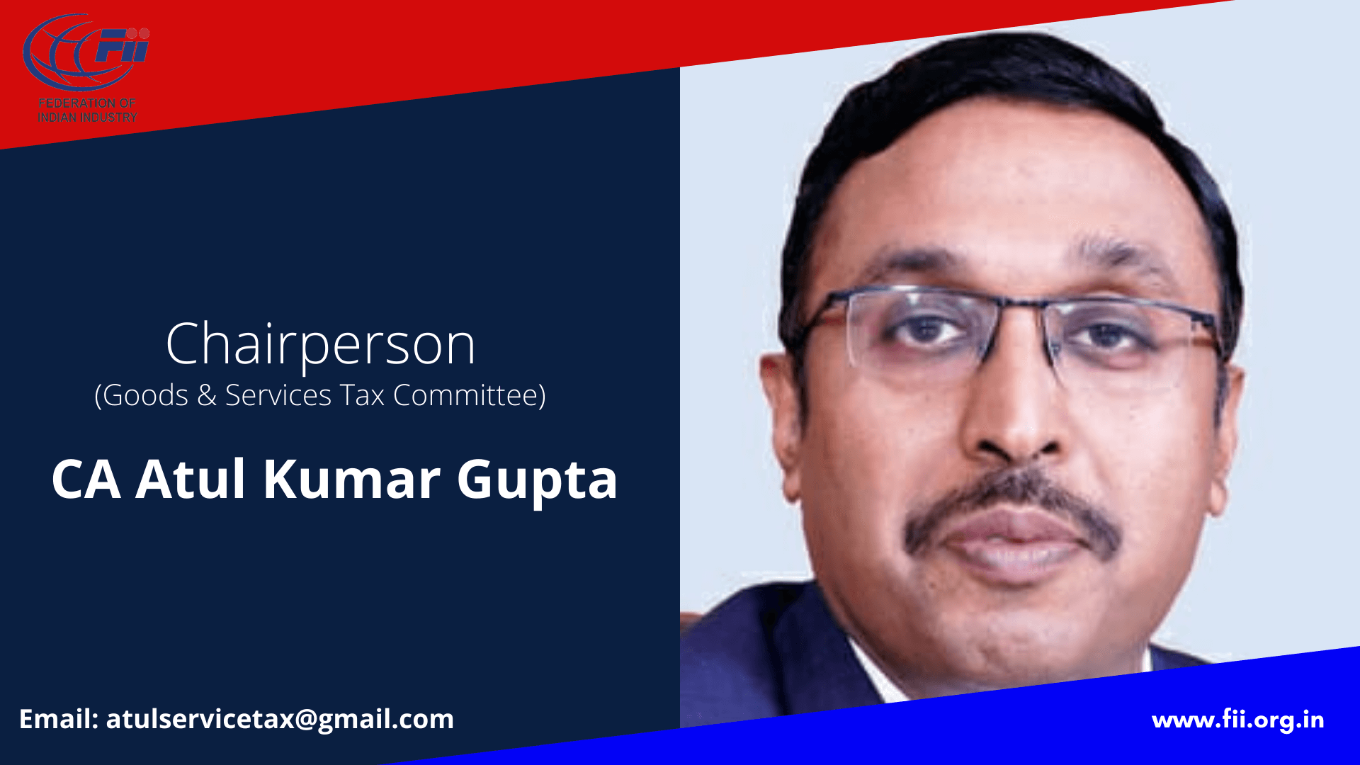 CA Atul Kumar Gupta, Chairperson, Goods & Services Committee