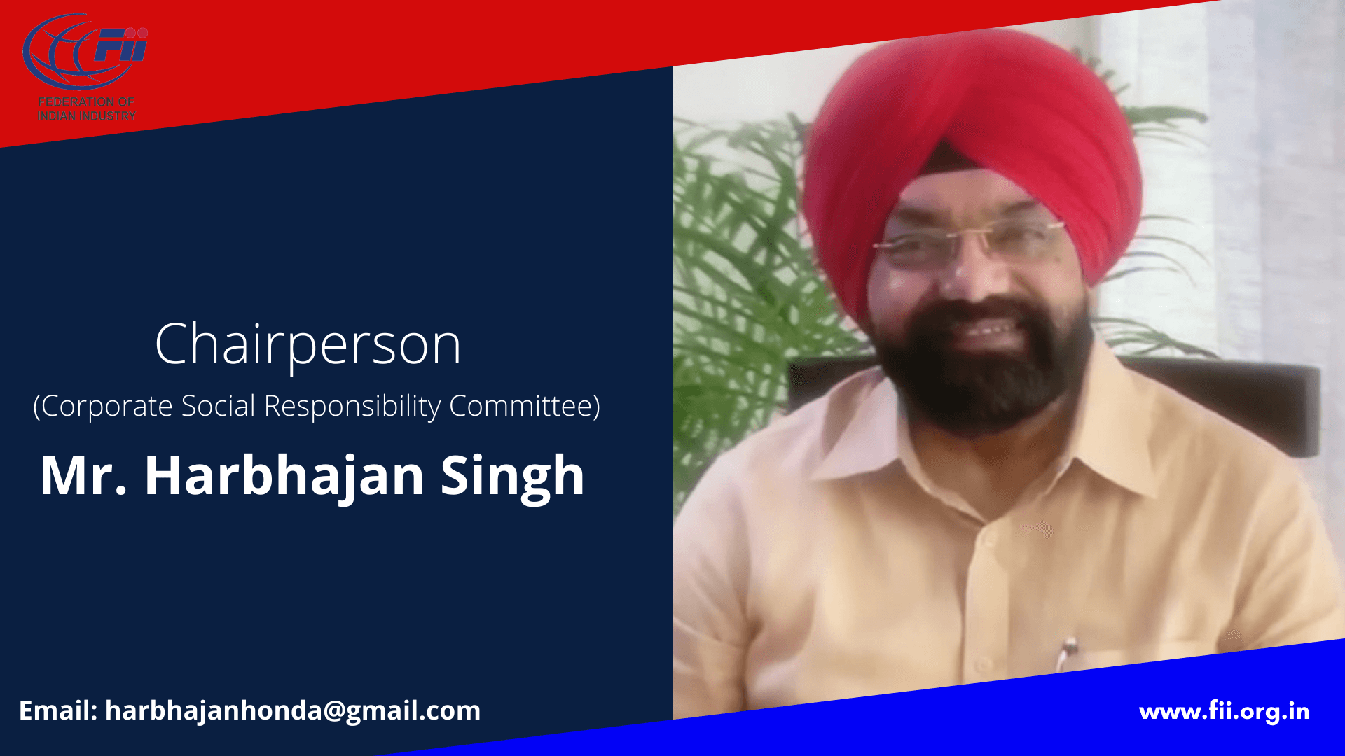 Mr. Harbhajan Singh, Chairperson, Corporate Social Responsibility Committee
